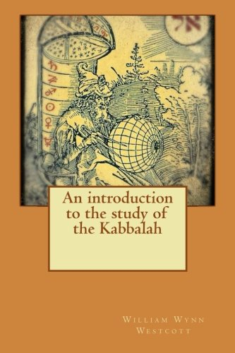 An introduction to the study of the Kabbalah