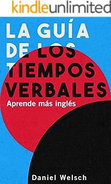 La Guía de los Tiempos Verbales – Aprende más inglés