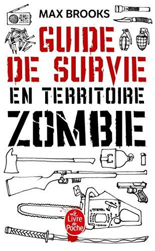 Guide de survie en territoire zombie par Max Brooks