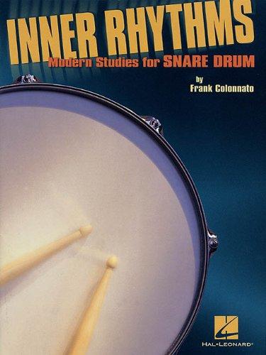 Inner Rhythms - Modern Studies for Snare Drum por Frank Colonnato