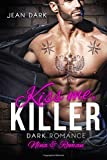 Kiss Me, Killer: Nina & Roman: Dark Romance