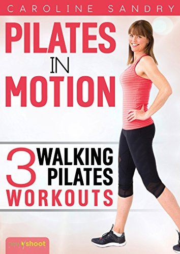 Pilates In Motion - Walking Pilates Workouts with Caroline Sandry