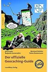 Der offizielle Geocaching-Guide Taschenbuch