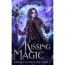 Kissing Magic (Portals to Whyland) (English Edition)