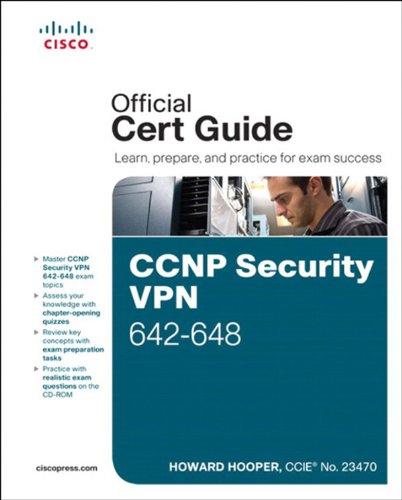 CCNP Security VPN 642-648 Official Cert Guide: CCNP Sec VPN 642-648 ePub _2 (Cert Guides) (English Edition)