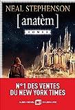 Anatèm : roman / Neal Stephenson | Stephenson, Neal (1959-....). Auteur