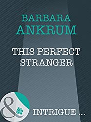 This Perfect Stranger (Mills & Boon Intrigue)