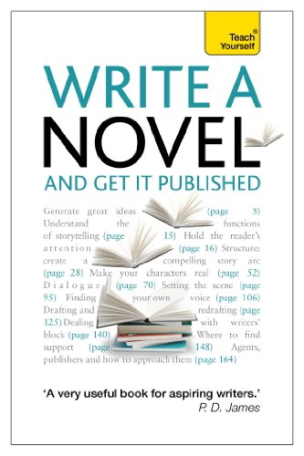 Write a Novel and Get it Published: Teach Yourself Ebook Epub ...