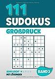 111 Sudokus Großdruck: Rätselheft mit 111 sehr leichten Sudoku Rätsel im 9x9 Format mit Großer Schrift und Lösungen | DIN A4 | Band 3 - Visufactum Rätsel