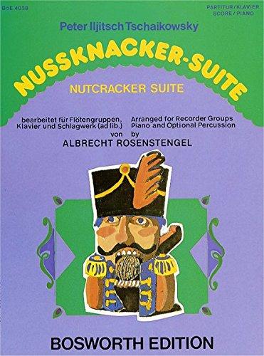 Nussknacker-Suite. Bearbeitet für Flötengruppen, Klavier und Schlagwerk