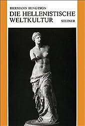 Die hellenistische Weltkultur