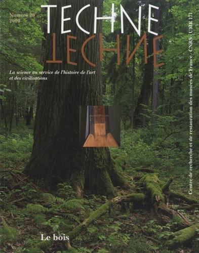 Technè, N° 29, 2009 : Le bois par Catherine Lavier