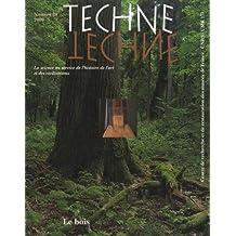 Technè, N° 29, 2009 : Le bois