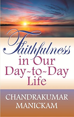 Faithfulness in Our Day-to-Day Life