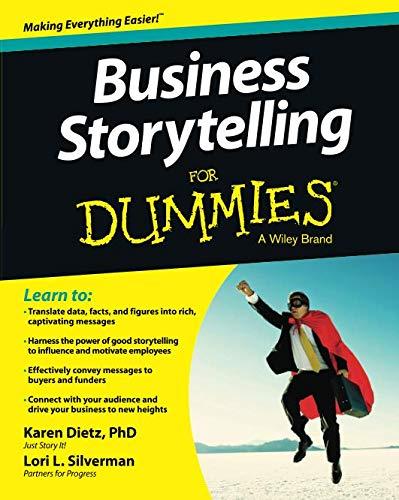 Business Storytelling For Dummies por Karen Dietz