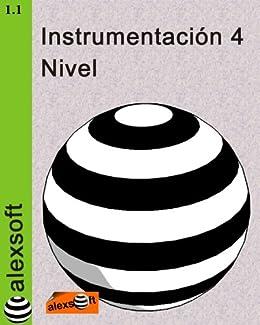 Instrumentación 4: Nivel (Instrumentacion Industrial) de [Espinosa, Alexander]
