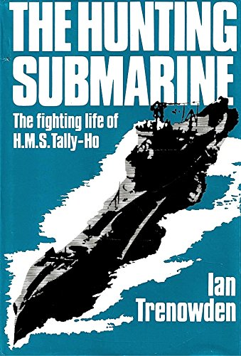 hunting-submarine-fighting-life-of-hms-tally-ho