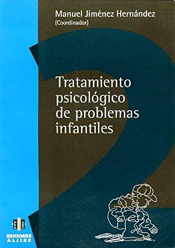 Tratamiento psicológico de problemas infaniles por Manuel Jiménez Hernández