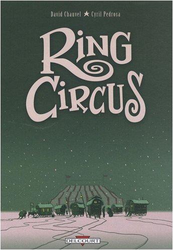 Ring Circus, Tomes 1 à 4 :