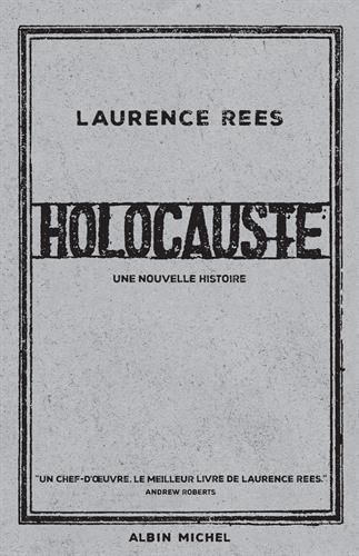 Holocauste: Une nouvelle histoire