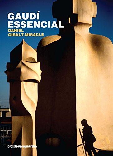 Gaudí essencial (Catalan Edition) por Daniel Giralt-Miracle