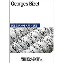 Georges Bizet: Les Grands Articles d'Universalis