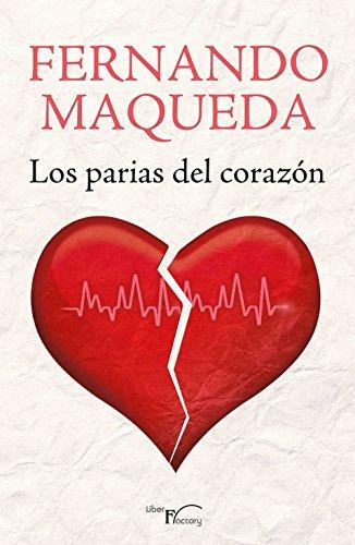 Los parias del corazón por Fernando Maqueda