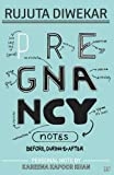 #2: Pregnancy Notes: Before, During & After