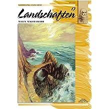 Sammlung Leonardo, Bd.17, Landschaften, Öl und Acryl (Sammlung Leonardo/Malen macht Freude)