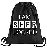 T-Shirt People I am Sherlocked Sportbeutel – Bedruckter Beutel – Eine schöne Sport-Tasche Beutel mit Kordeln