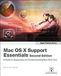 Apple Training Series: Mac OS X Support Essentials (Visual QuickStart Guides)