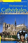 Dictionnaire des cathédrale par Lours