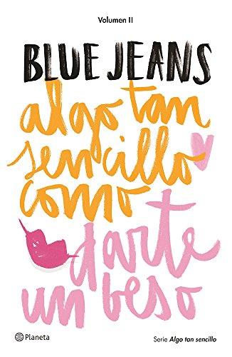 2: Algo Tan Sencillo Como Darte Un Beso par Blue Jeans