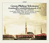 TELEMANN: Hamburger Admiralitätsmusik 1723, Etc / Alsfeld Vocal Ensemble, Bremen Baroque Orchestra, Helbich, Sluis, Pushee, Müller, Mertens, Thomas, Schopper