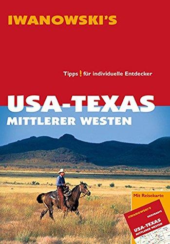 USA-Texas Mittlerer Westen - Reiseführer von Iwanowski