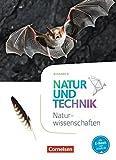 Natur und Technik - Naturwissenschaften: Neubearbeitung - Ausgabe A: 5./6. Schuljahr: Naturwissenschaften - Schülerbuch - Ulrike Austenfeld