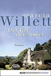 Der Ruf der Amsel: Roman