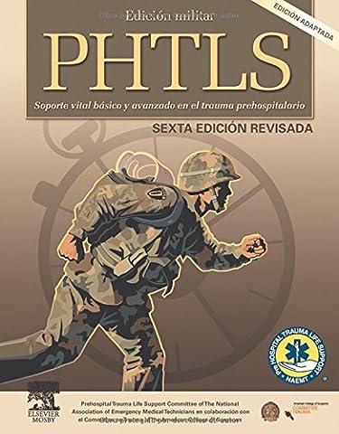 PHTLS : soporte vital básico y avanzado en el trauma