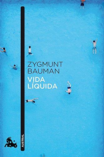 Vida líquida (Contemporánea) por Zygmunt Bauman