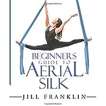 Beginners Guide to Aerial Silk