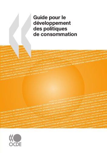 Guide pour le développement des politiques de consommation