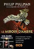 À la croisée des mondes (Tome 3) - Le miroir d'ambre (Folio Junior)