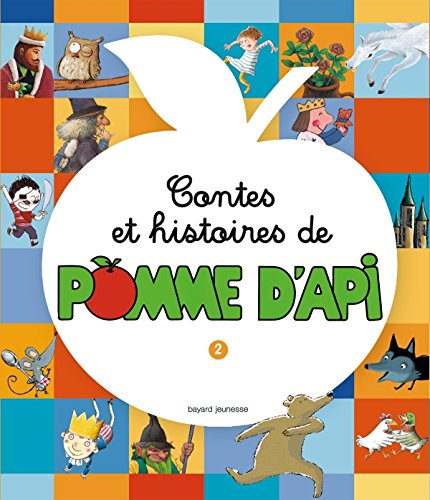 Contes et histoires de pomme d'Api : Tome 2 par Aurélie Abolivier