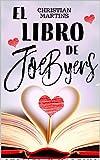El libro de Joe Byers: (bilogía, 1)