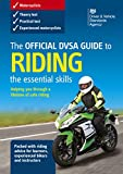 The official DVSA guide to riding: the essential skills (Stationery Office)