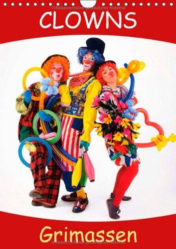 Clowns Grimassen (Wandkalender 2014 DIN A4 hoch): Kunterbunter Schabernack - Spiel und Spaß. (Monatskalender, 14 Seiten) (Clown Ballett Kostüm)