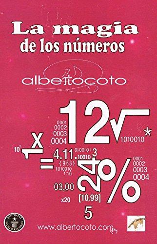 La magia de los Números por Alberto Coto