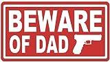 INDIGOS UG Aufkleber Autoaufkleber JDM Die Hart - Beware of Dad Decal gun daughter protection 165mmX88mm