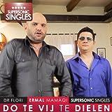 Do Te Vij Te Dielen (feat. Dr Flori)