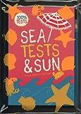 Sea Tests & Sun